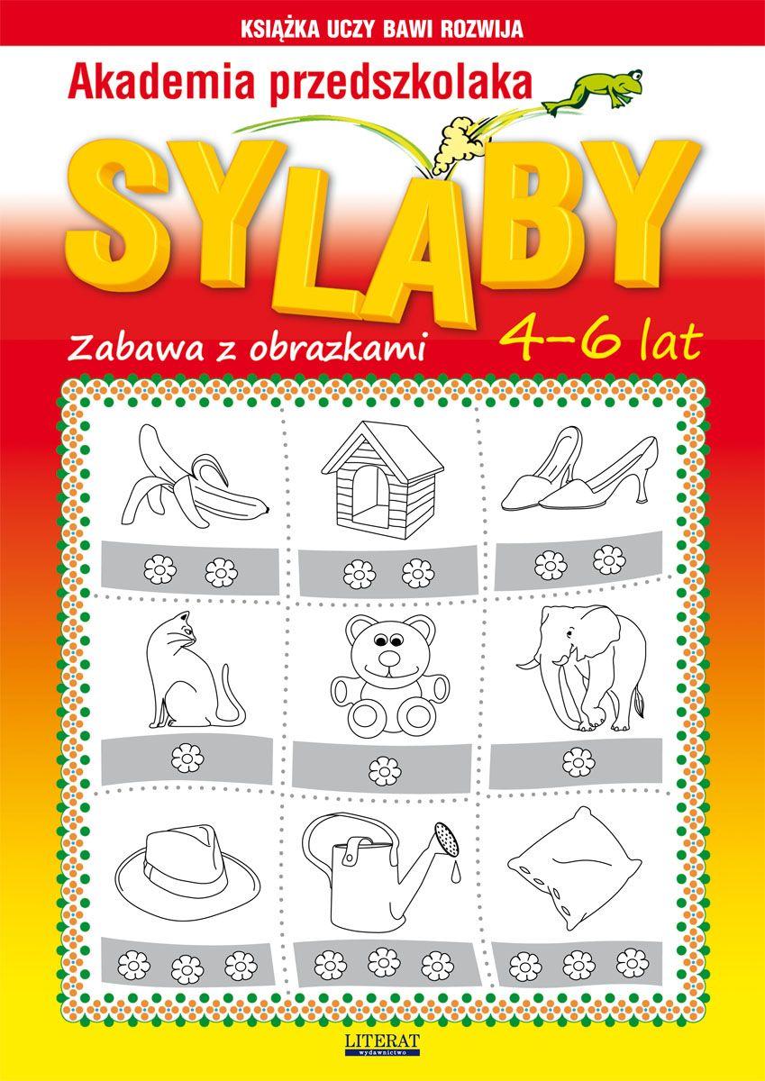 Akademia przedszkolaka. Sylaby. Zabawy z obrazkami. 4-6 lat - Ebook (Książka PDF) do pobrania w formacie PDF