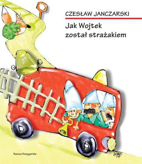 Jak Wojtek został strażakiem - Ebook (Książka EPUB) do pobrania w formacie EPUB