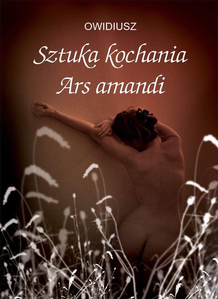 Sztuka kochania. Ars amandi - Ebook (Książka PDF) do pobrania w formacie PDF