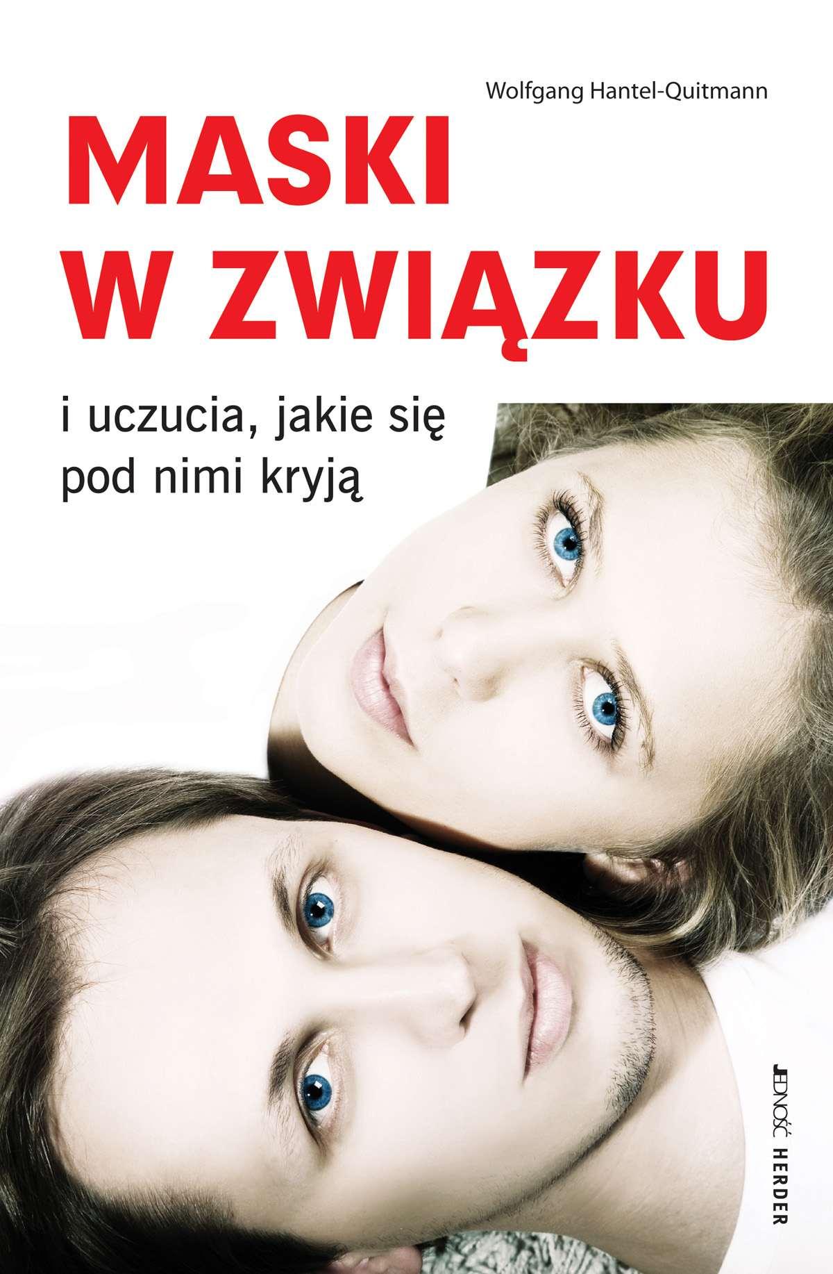Maski w związku i uczucia, jakie się pod nimi kryją - Ebook (Książka na Kindle) do pobrania w formacie MOBI