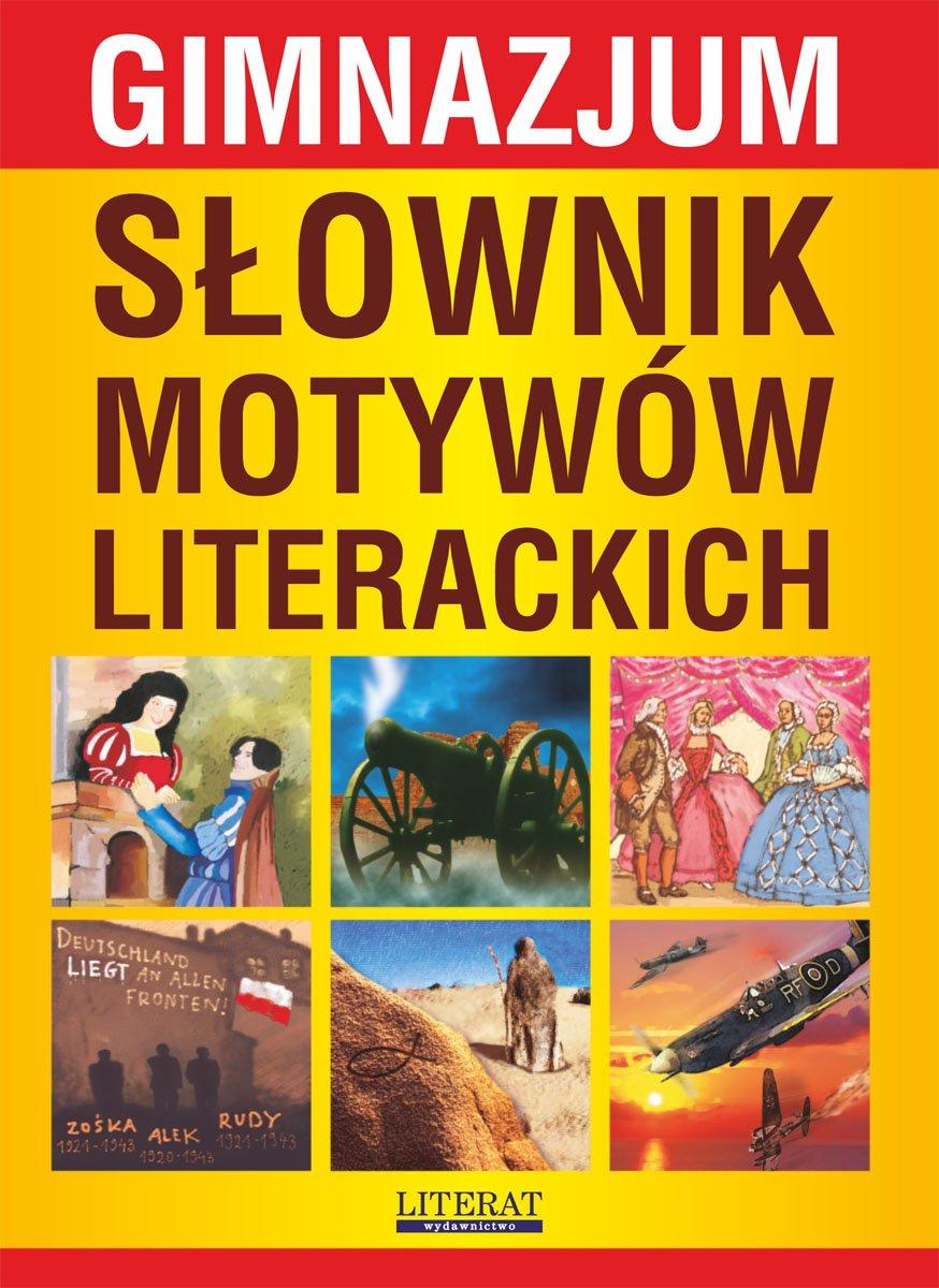 Słownik motywów literackich. Gimnazjum - Ebook (Książka PDF) do pobrania w formacie PDF