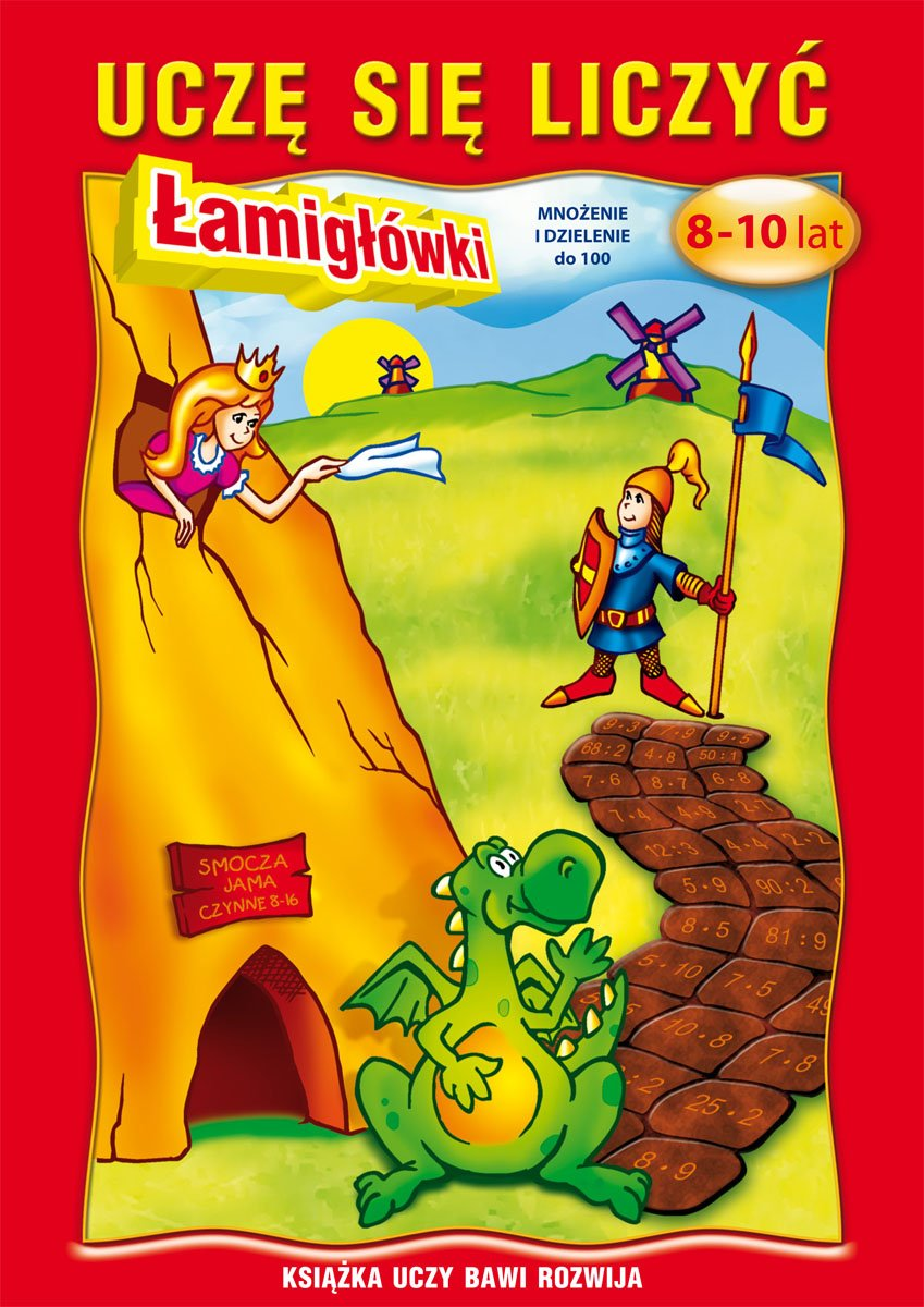 Uczę się liczyć. Łamigłówki. 8-10 lat. Mnożenie i dzielenie do 100 - Ebook (Książka PDF) do pobrania w formacie PDF
