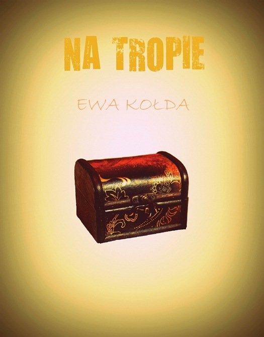 Na tropie - Ebook (Książka EPUB) do pobrania w formacie EPUB