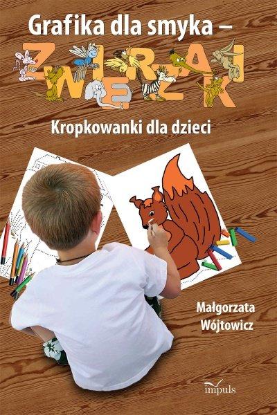 Grafika dla smyka - ZWIERZAKI - Ebook (Książka PDF) do pobrania w formacie PDF