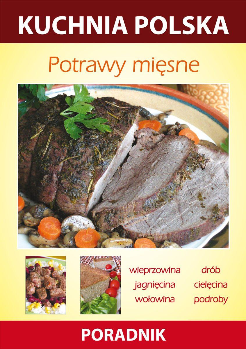 Potrawy mięsne. Kuchnia polska. Poradnik - Ebook (Książka PDF) do pobrania w formacie PDF