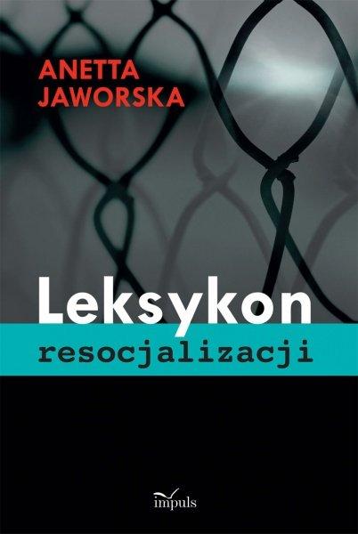 LEKSYKON RESOCJALIZACJI - Ebook (Książka PDF) do pobrania w formacie PDF