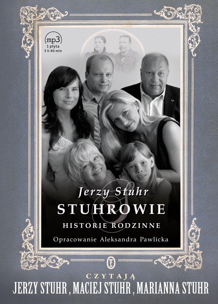 Stuhrowie. Historie rodzinne - Audiobook (Książka audio MP3) do pobrania w całości w archiwum ZIP