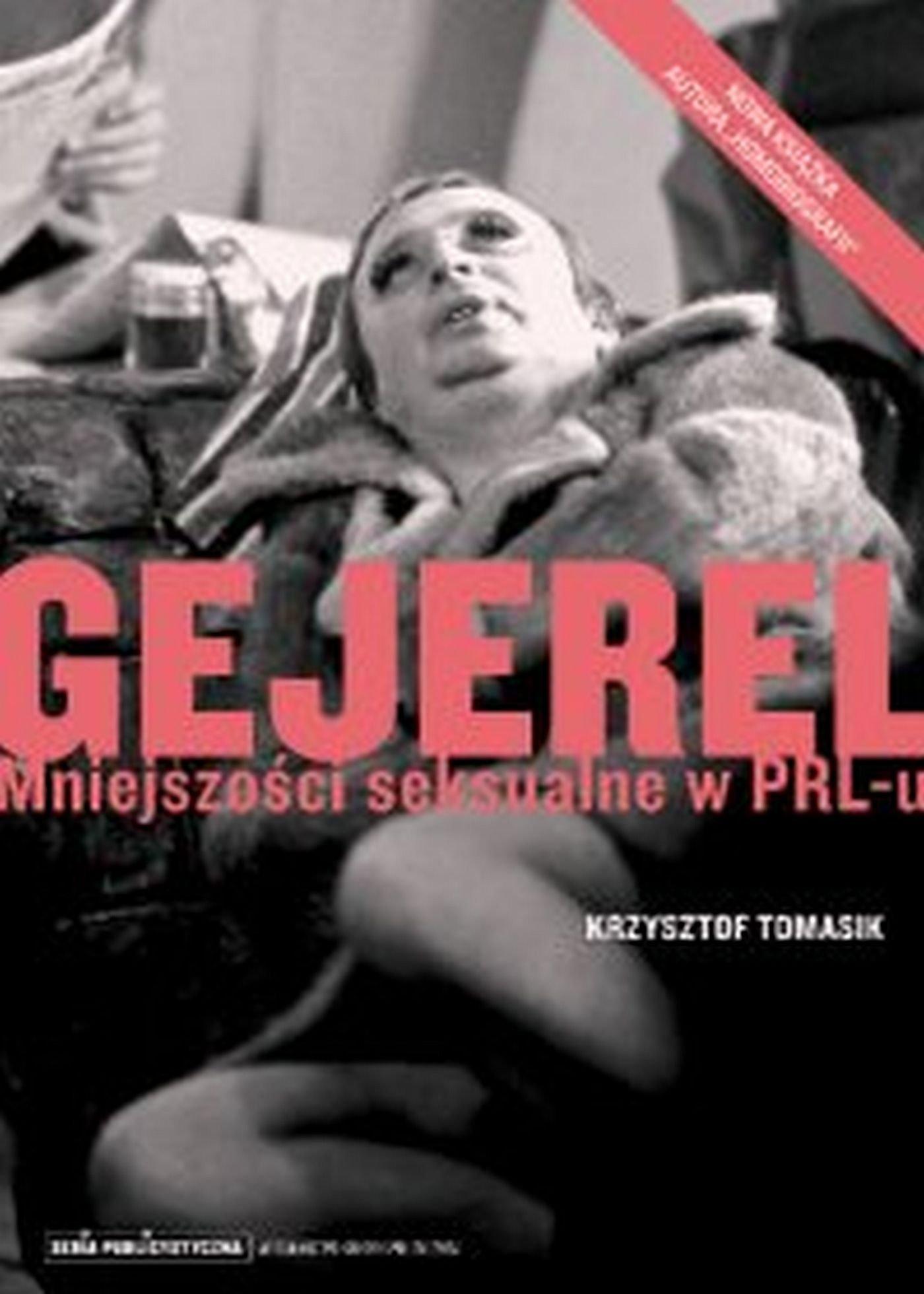 Gejerel. Mniejszości seksualne w PRL-u - Ebook (Książka EPUB) do pobrania w formacie EPUB