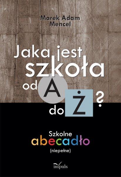 Jaka jest szkoła od A do Ż? - Ebook (Książka PDF) do pobrania w formacie PDF