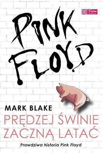 Pink Floyd - Prędzej świnie zaczną latać - Ebook (Książka EPUB) do pobrania w formacie EPUB