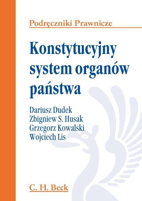 Konstytucyjny system organów państwa - Ebook (Książka PDF) do pobrania w formacie PDF