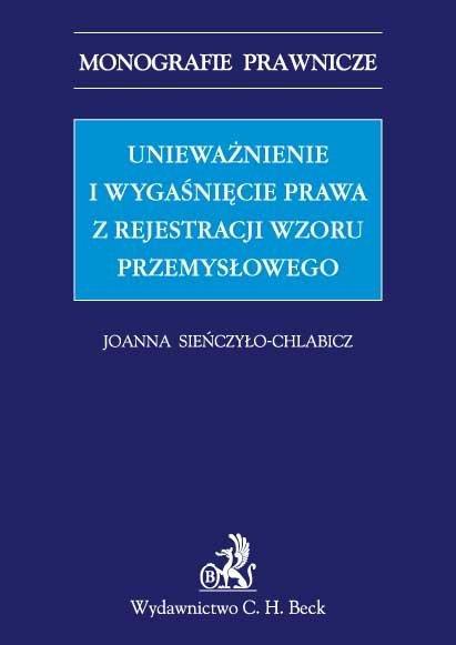 Unieważnienie i wygaśnięcie prawa z rejestracji wzoru przemysłowego - Ebook (Książka PDF) do pobrania w formacie PDF