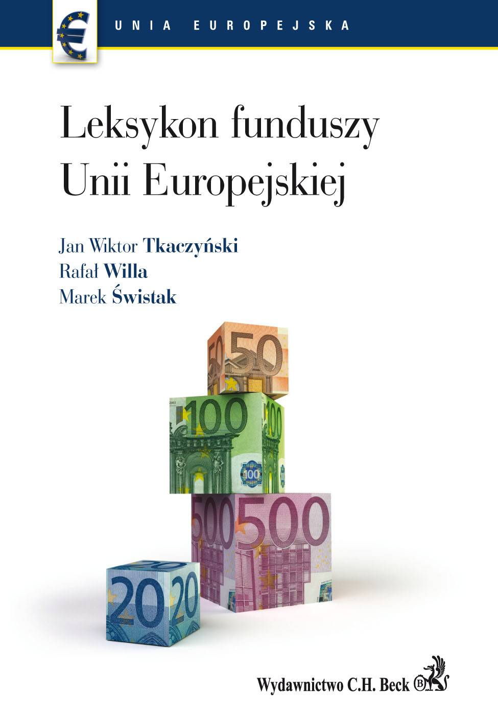 Leksykon funduszy Unii Europejskiej - Ebook (Książka PDF) do pobrania w formacie PDF