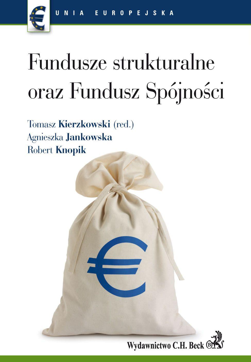 Fundusze strukturalne oraz Fundusz Spójności - Ebook (Książka PDF) do pobrania w formacie PDF
