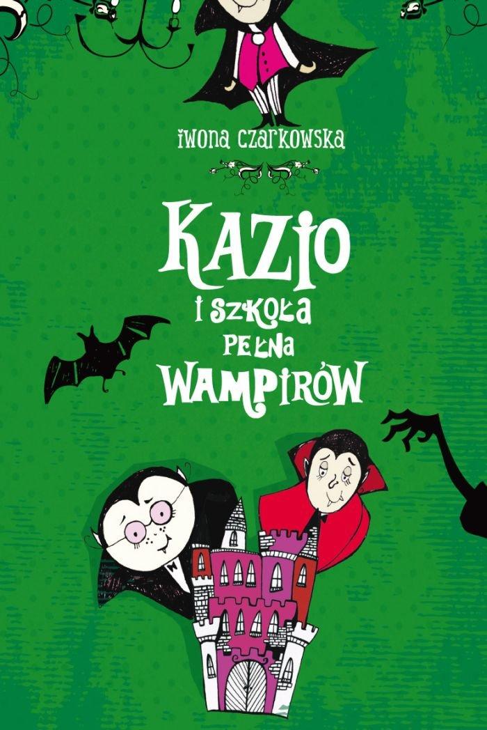Kazio i szkoła pełna wampirów - Ebook (Książka na Kindle) do pobrania w formacie MOBI