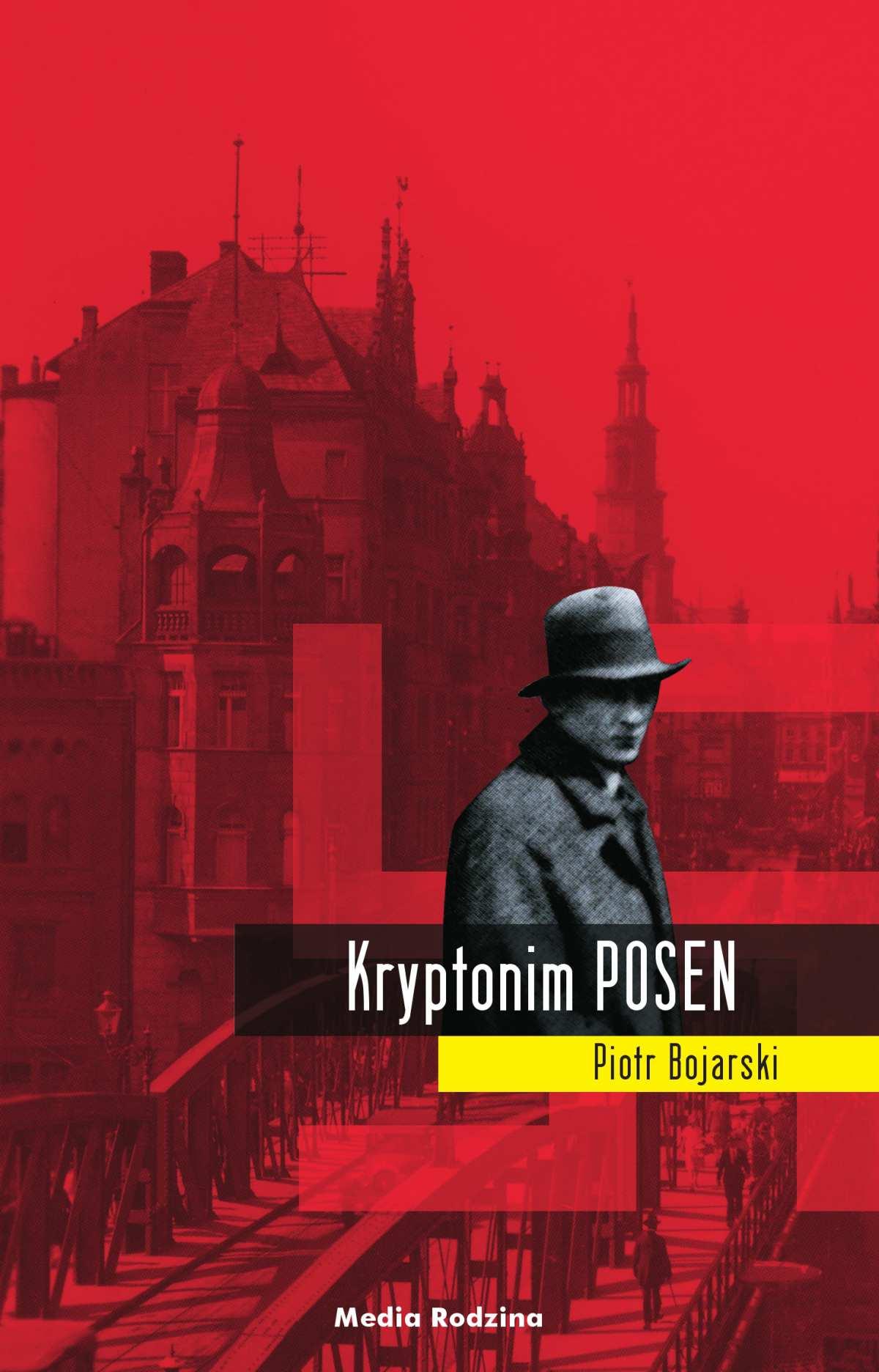 Kryptonim POSEN - Ebook (Książka na Kindle) do pobrania w formacie MOBI