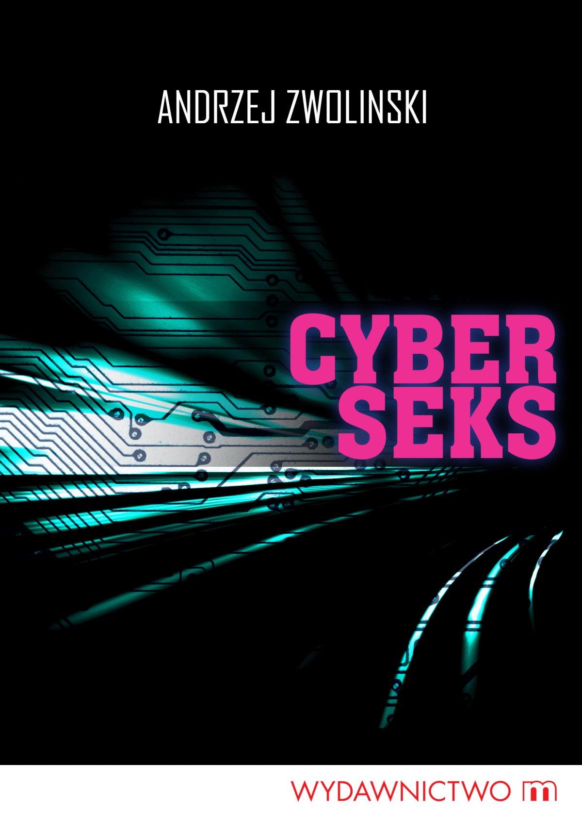 Cyberseks - Ebook (Książka EPUB) do pobrania w formacie EPUB