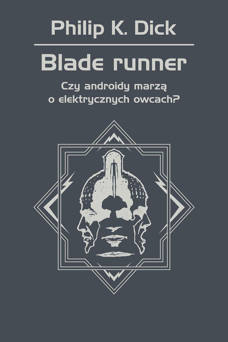 Blade runner. Czy androidy marzą o elektrycznych owcach? - Ebook (Książka EPUB) do pobrania w formacie EPUB