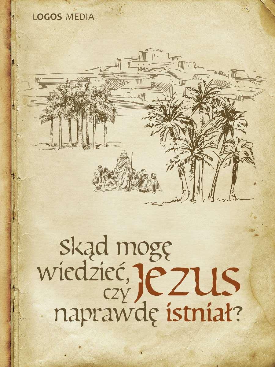Skąd mogę wiedzieć, czy Jezus naprawdę istniał? - Ebook (Książka EPUB) do pobrania w formacie EPUB