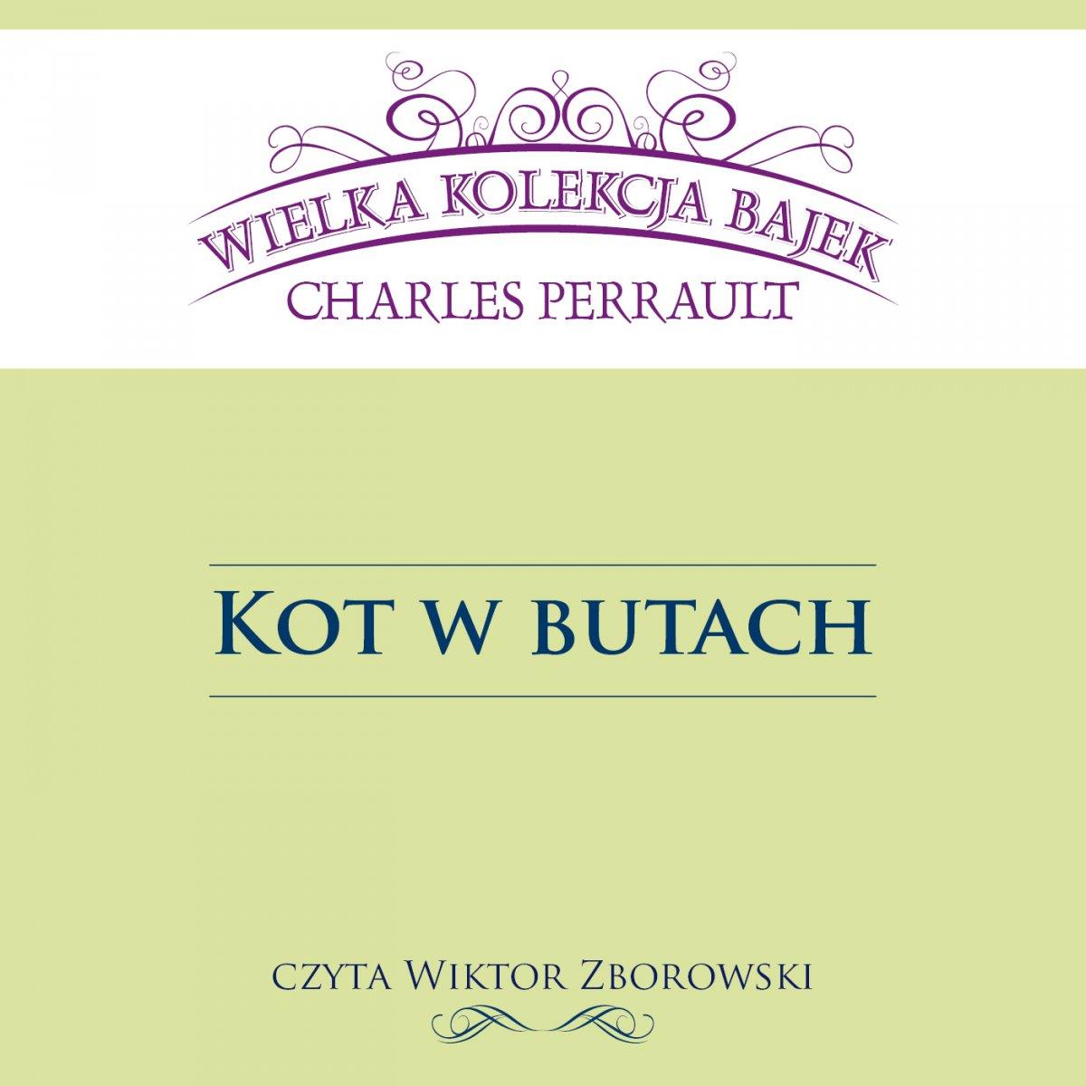 Kot w butach (Wielka Kolekcja Bajek) - Audiobook (Książka audio MP3) do pobrania w całości w archiwum ZIP