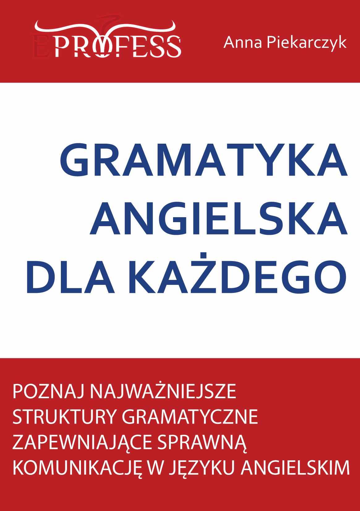 Gramatyka Angielska Dla Każdego - Ebook (Książka na Kindle) do pobrania w formacie MOBI