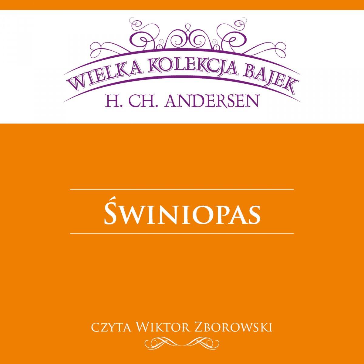Świniopas (Wielka Kolekcja Bajek) - Audiobook (Książka audio MP3) do pobrania w całości w archiwum ZIP