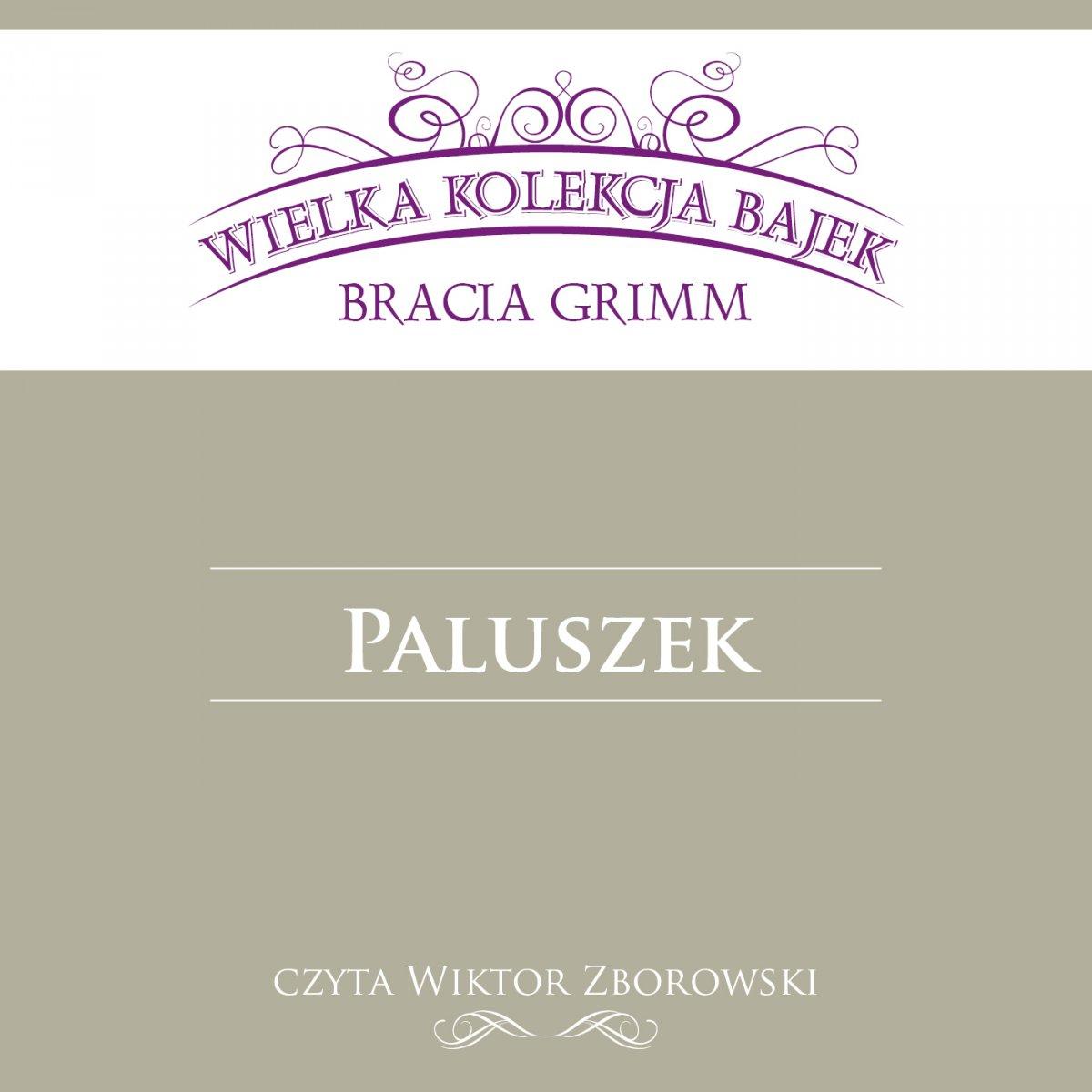 Paluszek (Wielka Kolekcja Bajek) - Audiobook (Książka audio MP3) do pobrania w całości w archiwum ZIP