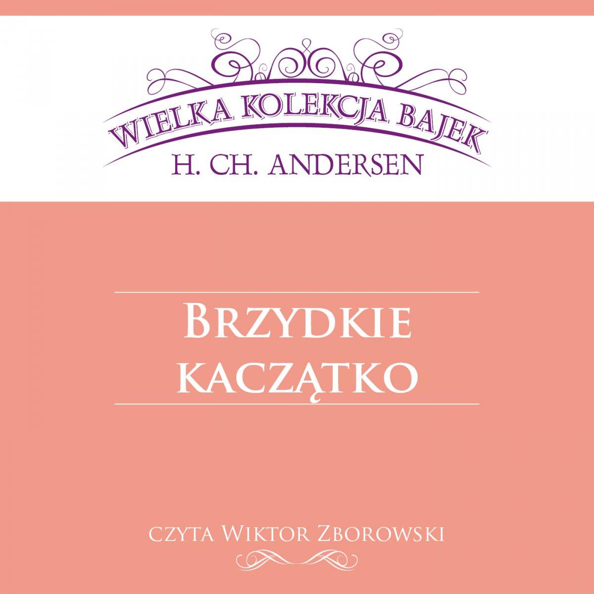 Brzydkie kaczątko (Wielka Kolekcja Bajek) - Audiobook (Książka audio MP3) do pobrania w całości w archiwum ZIP