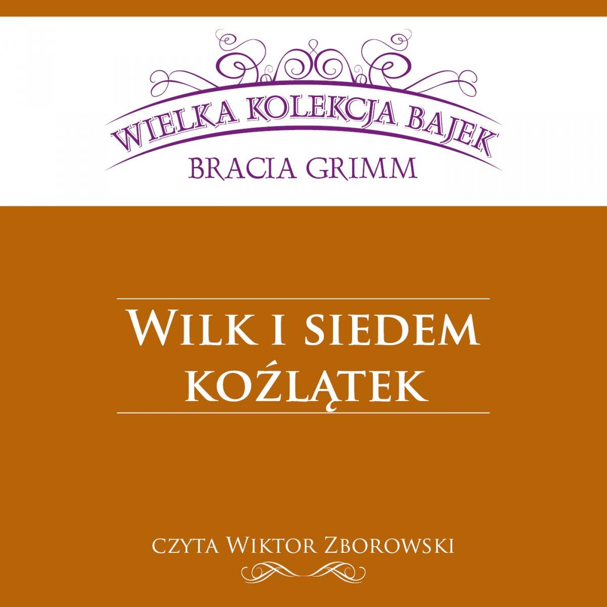 Wilk i siedem koźlątek (Wielka Kolekcja Bajek) - Audiobook (Książka audio MP3) do pobrania w całości w archiwum ZIP