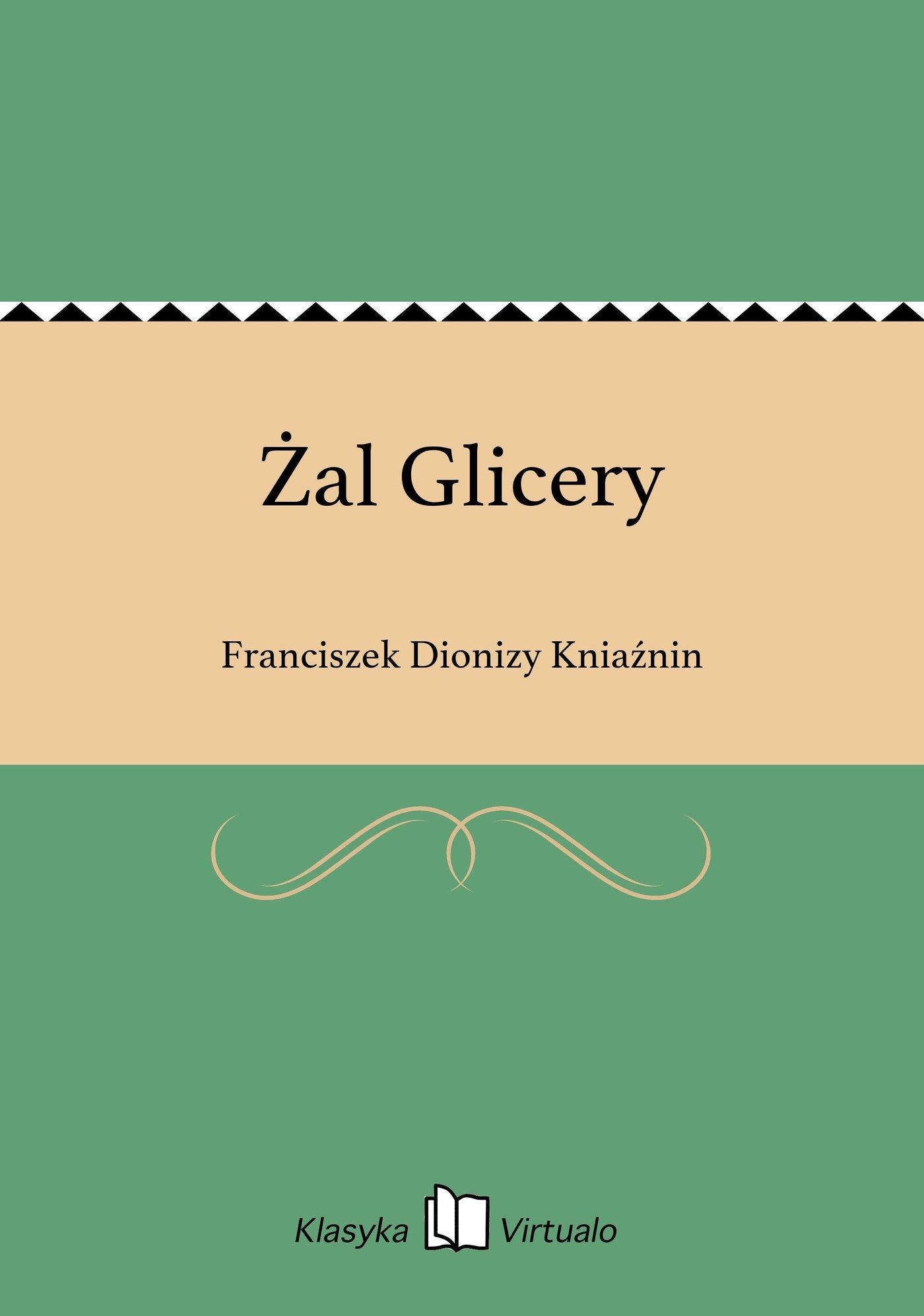 Żal Glicery - Ebook (Książka na Kindle) do pobrania w formacie MOBI