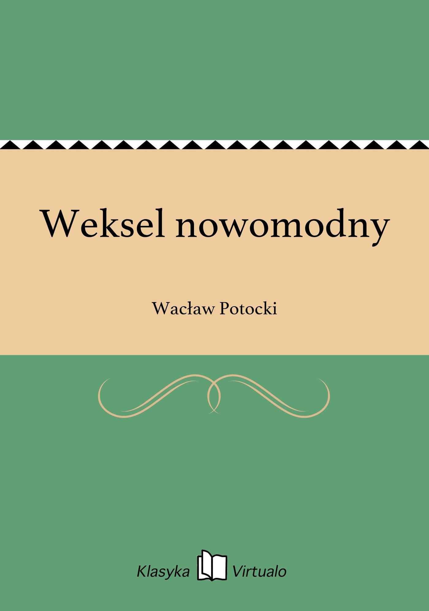 Weksel nowomodny - Ebook (Książka na Kindle) do pobrania w formacie MOBI