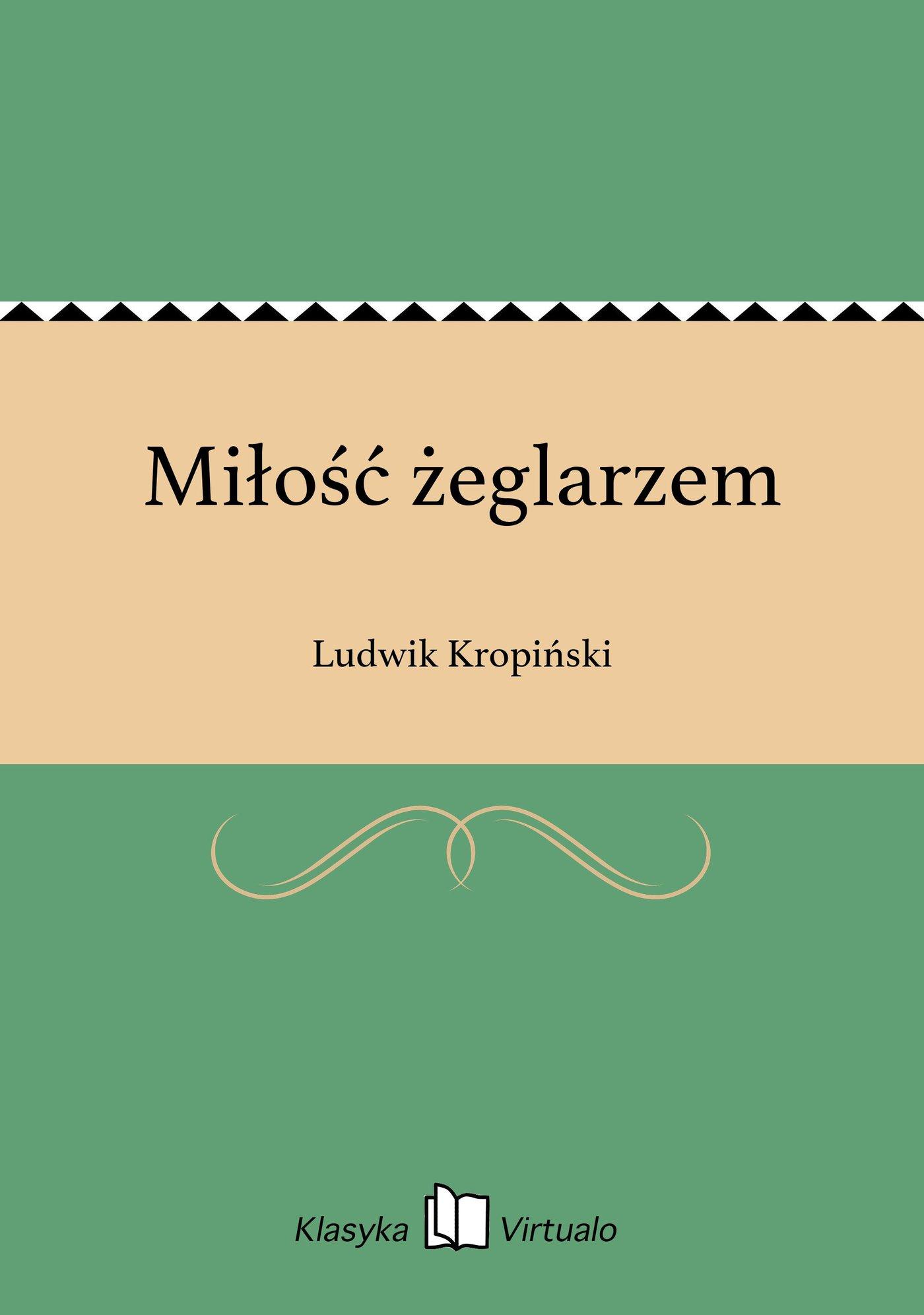 Miłość żeglarzem - Ebook (Książka na Kindle) do pobrania w formacie MOBI