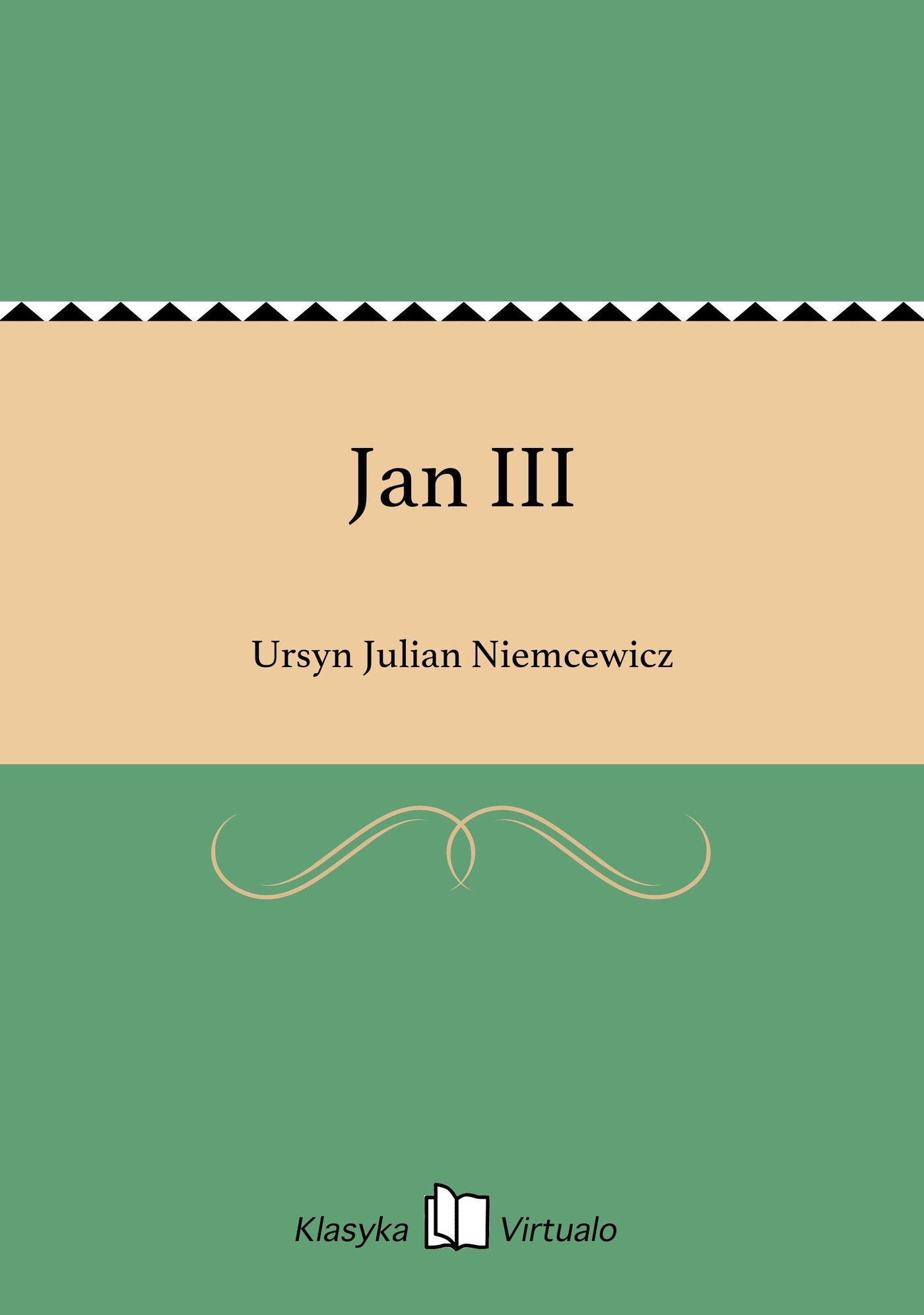 Jan III - Ebook (Książka na Kindle) do pobrania w formacie MOBI