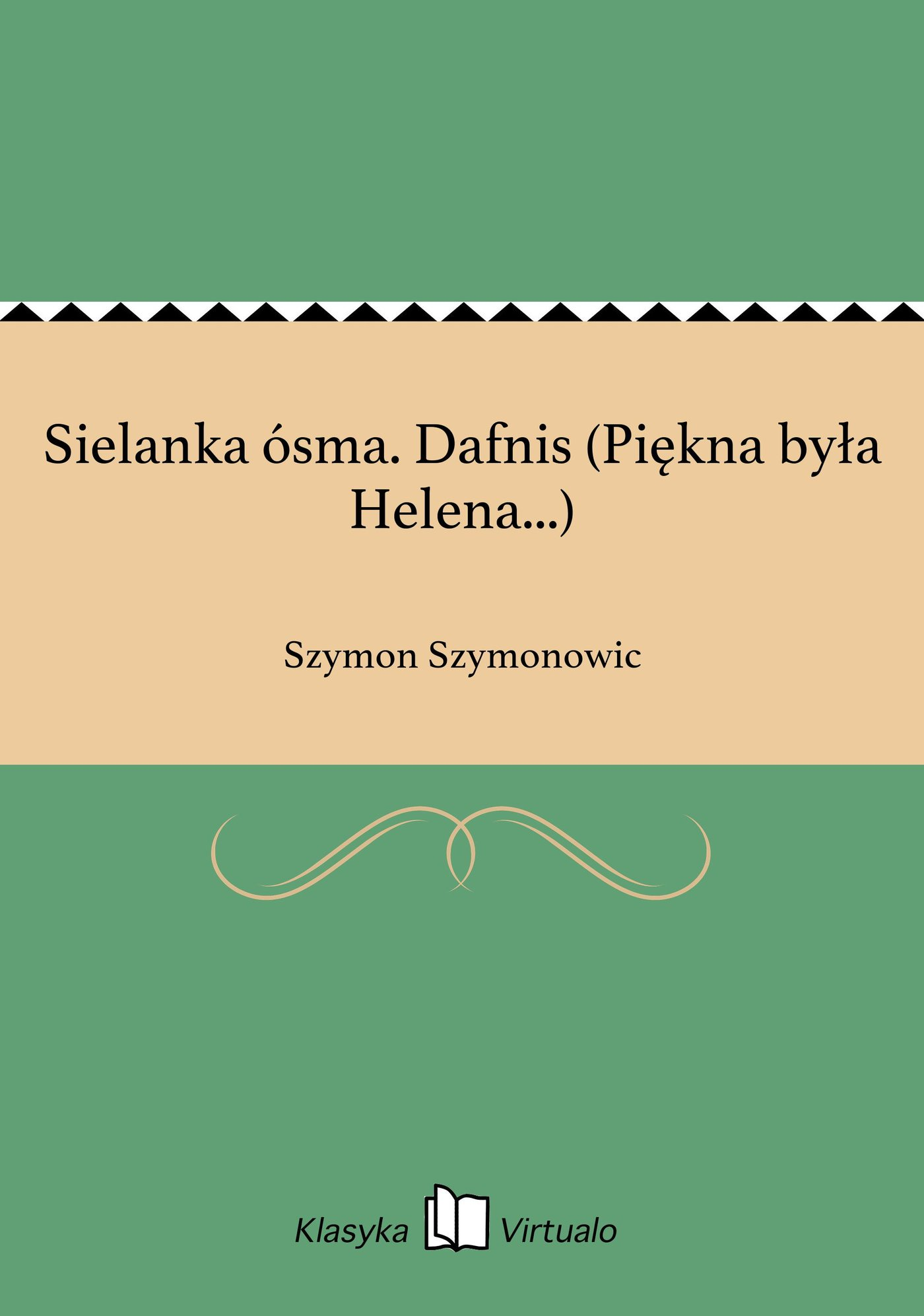 Sielanka ósma. Dafnis (Piękna była Helena...) - Ebook (Książka na Kindle) do pobrania w formacie MOBI