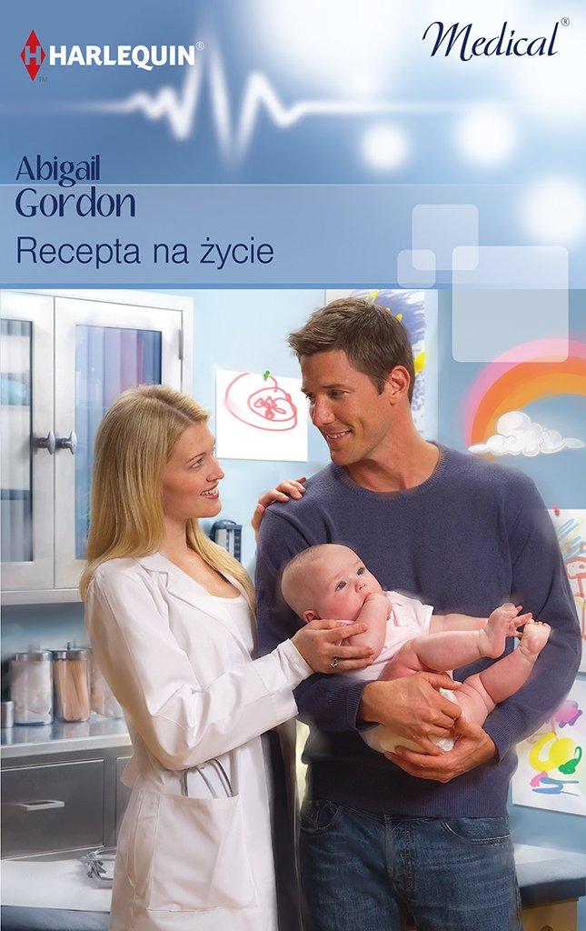 Recepta na życie - Ebook (Książka na Kindle) do pobrania w formacie MOBI