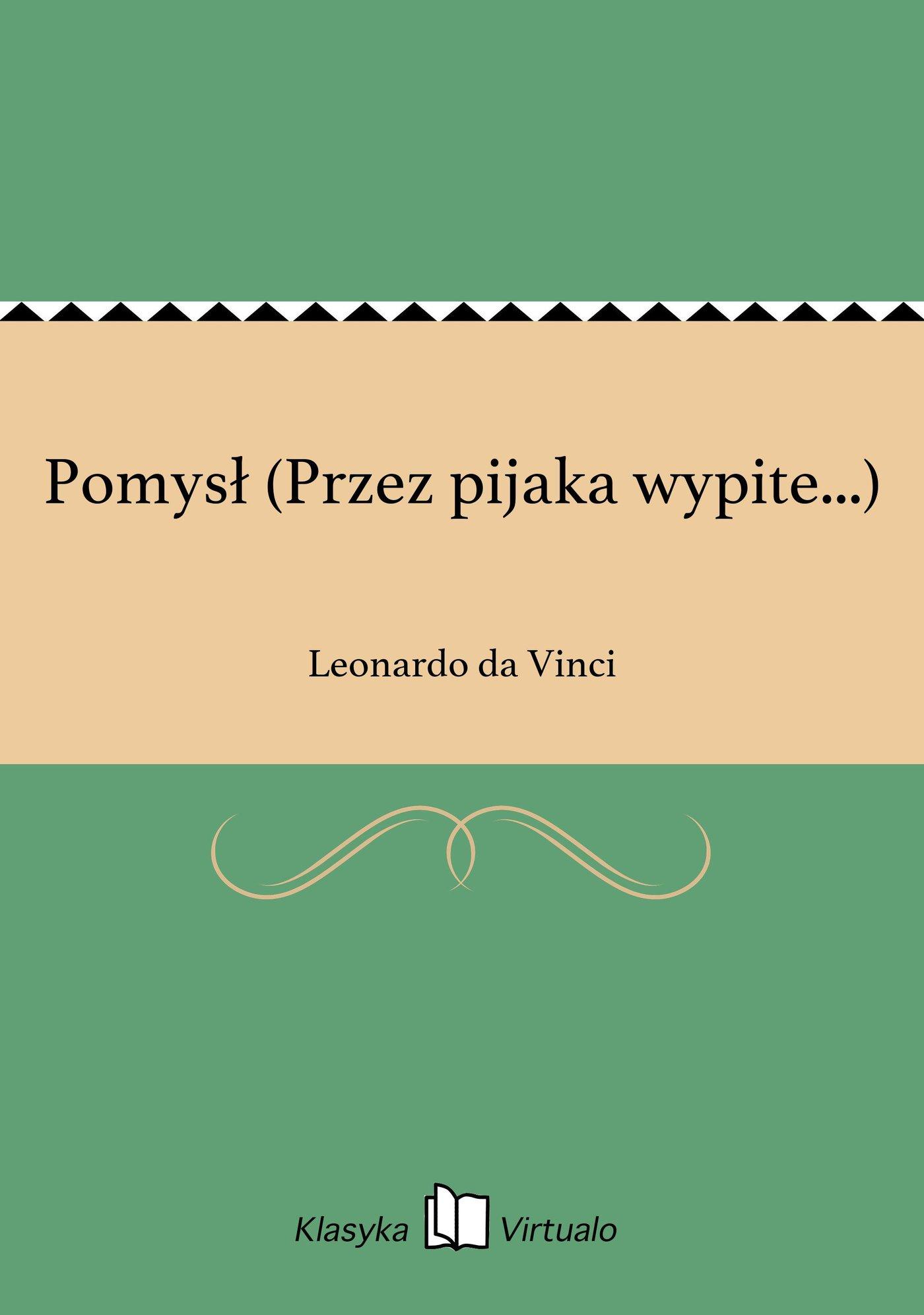 Pomysł (Przez pijaka wypite...) - Ebook (Książka na Kindle) do pobrania w formacie MOBI