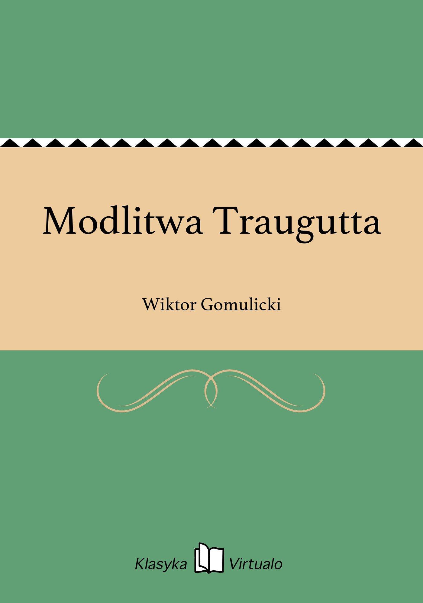 Modlitwa Traugutta - Ebook (Książka na Kindle) do pobrania w formacie MOBI