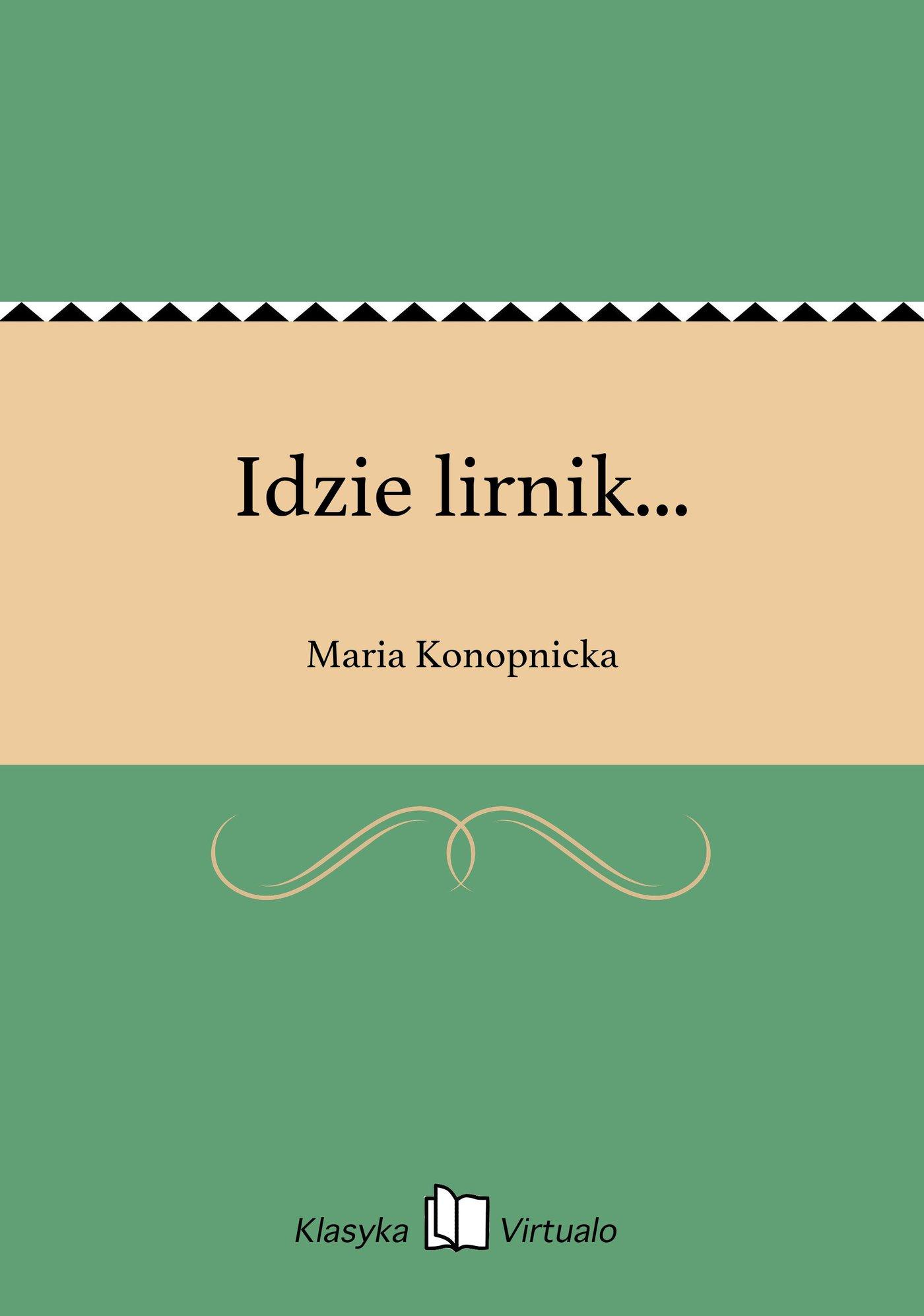 Idzie lirnik... - Ebook (Książka na Kindle) do pobrania w formacie MOBI