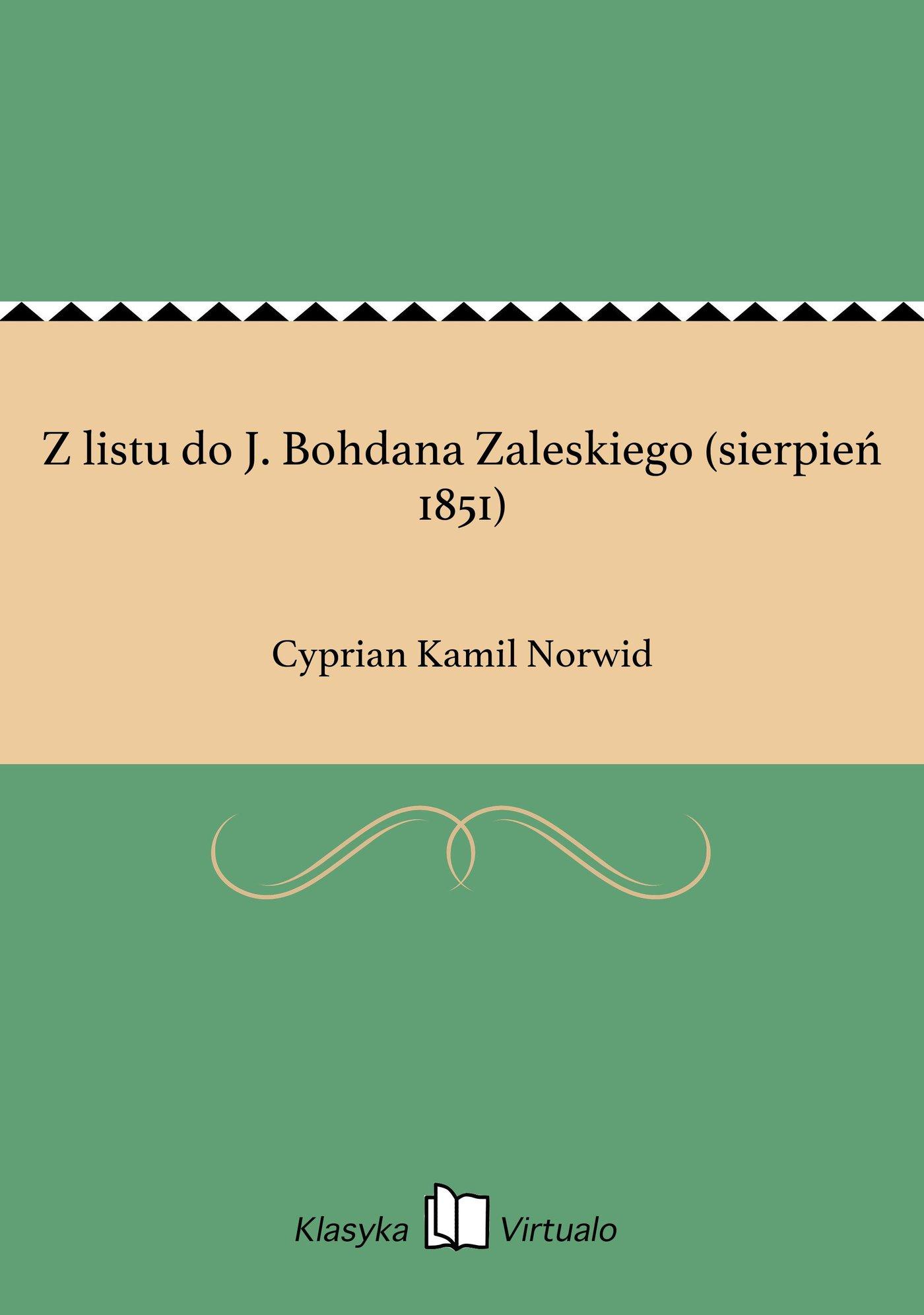 Z listu do J. Bohdana Zaleskiego (sierpień 1851) - Ebook (Książka na Kindle) do pobrania w formacie MOBI