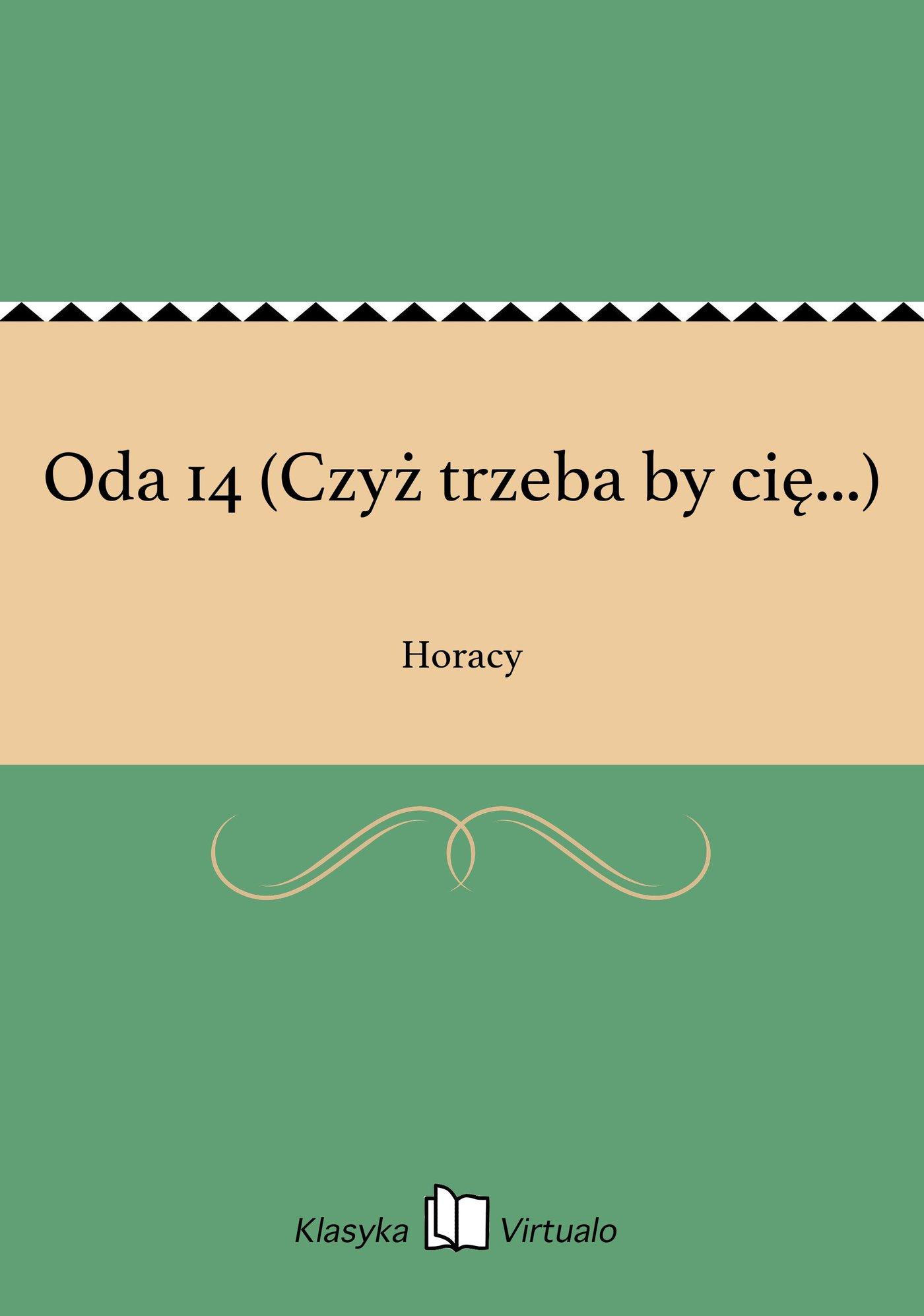 Oda 14 (Czyż trzeba by cię...) - Ebook (Książka na Kindle) do pobrania w formacie MOBI