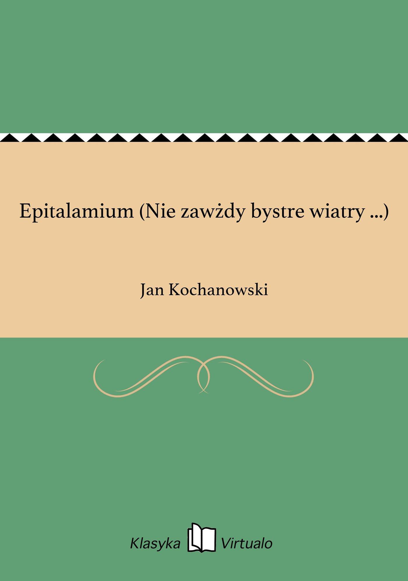 Epitalamium (Nie zawżdy bystre wiatry ...) - Ebook (Książka na Kindle) do pobrania w formacie MOBI