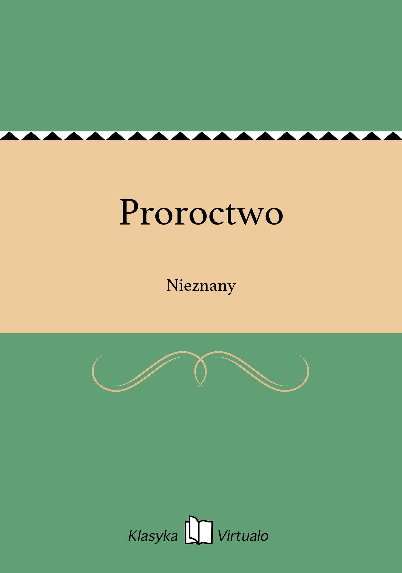 Proroctwo - Ebook (Książka na Kindle) do pobrania w formacie MOBI