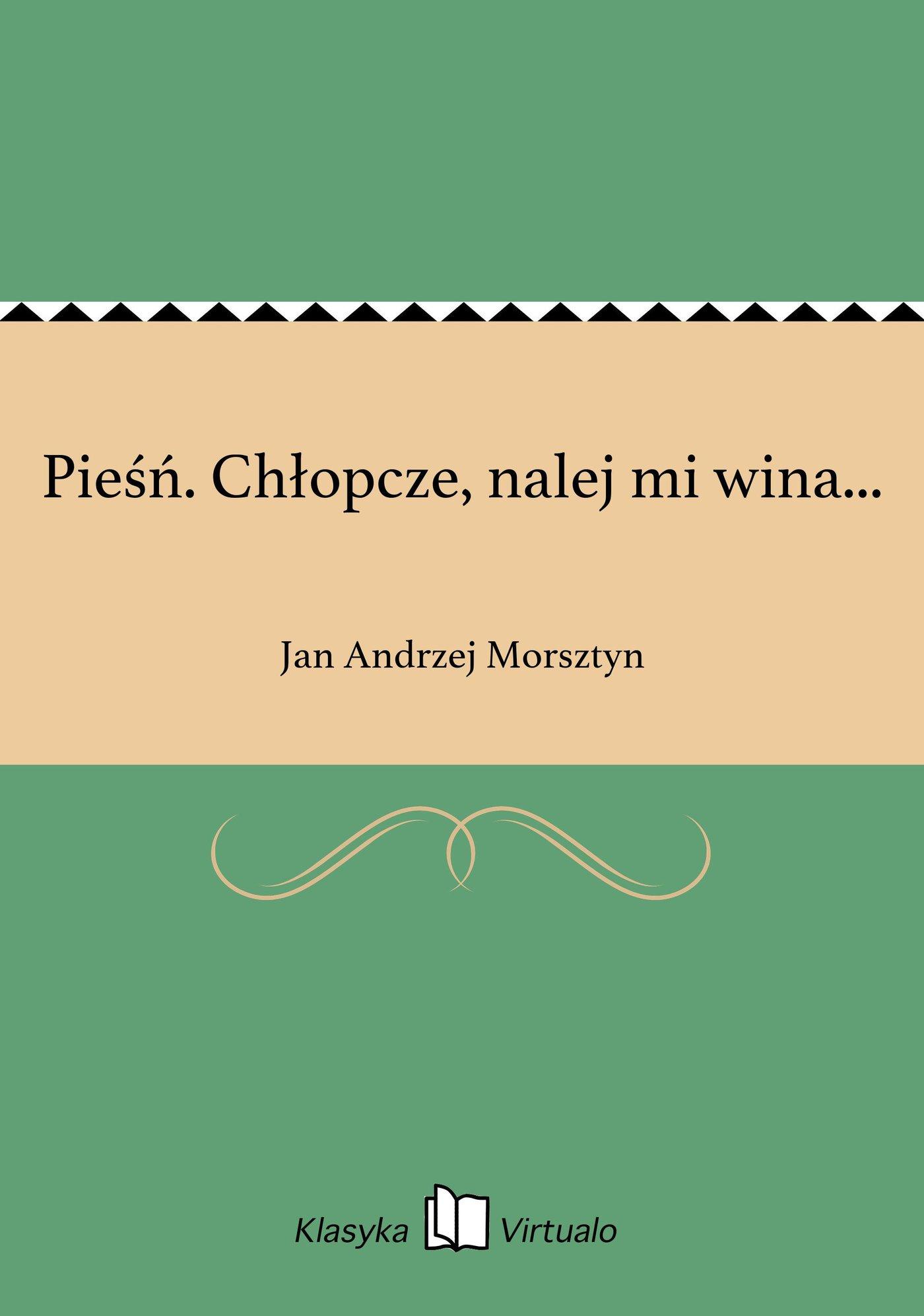 Pieśń. Chłopcze, nalej mi wina... - Ebook (Książka na Kindle) do pobrania w formacie MOBI