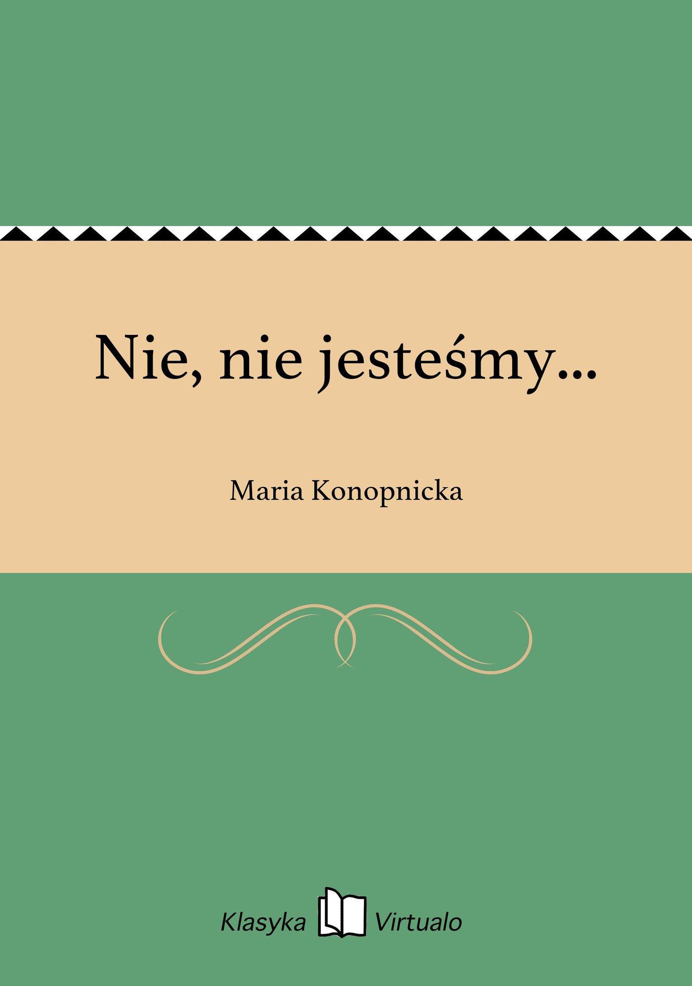 Nie, nie jesteśmy... - Ebook (Książka na Kindle) do pobrania w formacie MOBI