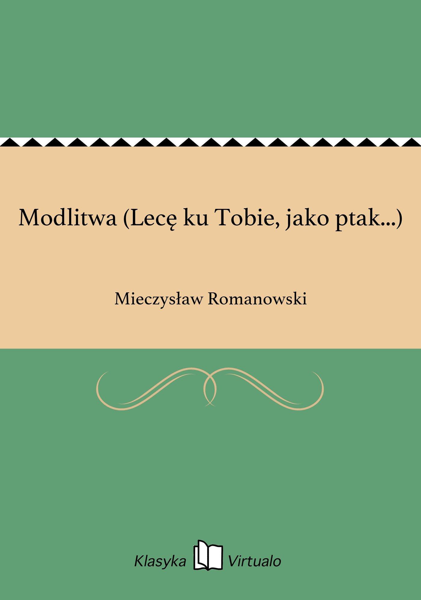 Modlitwa (Lecę ku Tobie, jako ptak...) - Ebook (Książka na Kindle) do pobrania w formacie MOBI