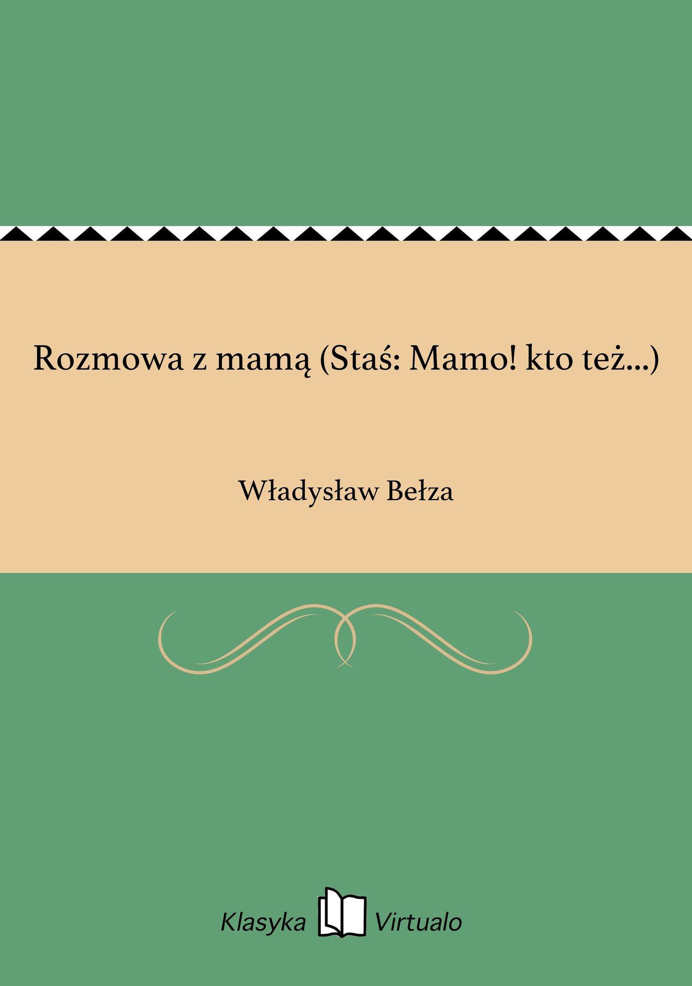 Rozmowa z mamą (Staś: Mamo! kto też...) - Ebook (Książka na Kindle) do pobrania w formacie MOBI