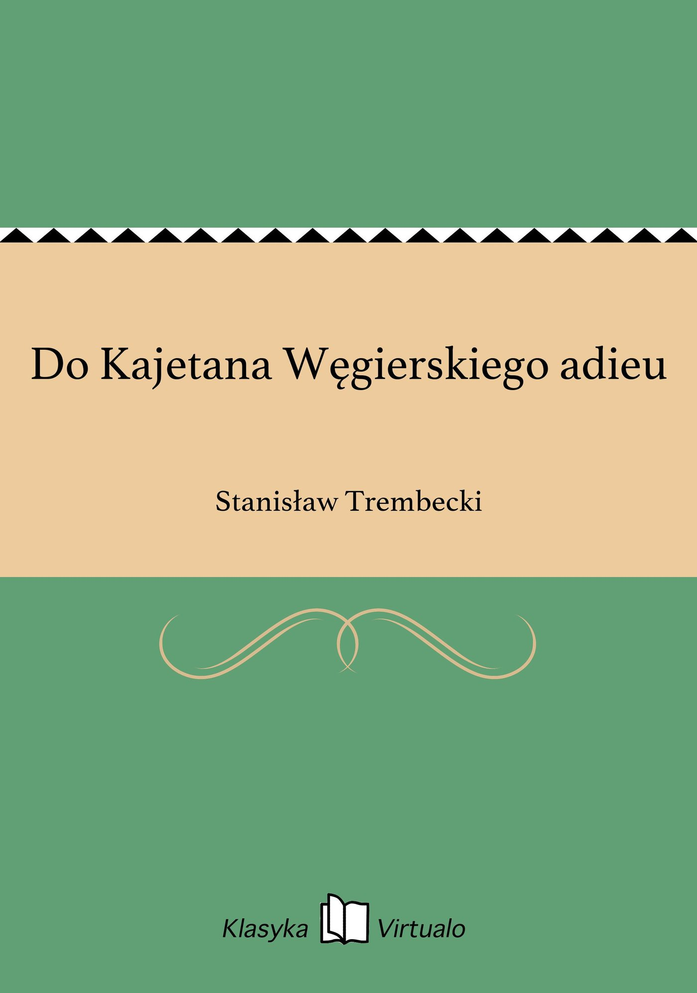 Do Kajetana Węgierskiego adieu - Ebook (Książka na Kindle) do pobrania w formacie MOBI