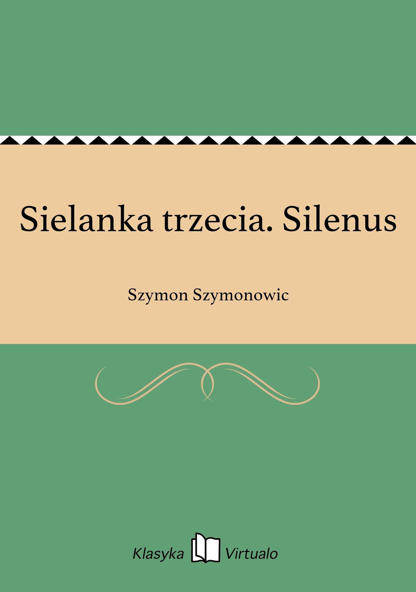Sielanka trzecia. Silenus - Ebook (Książka na Kindle) do pobrania w formacie MOBI