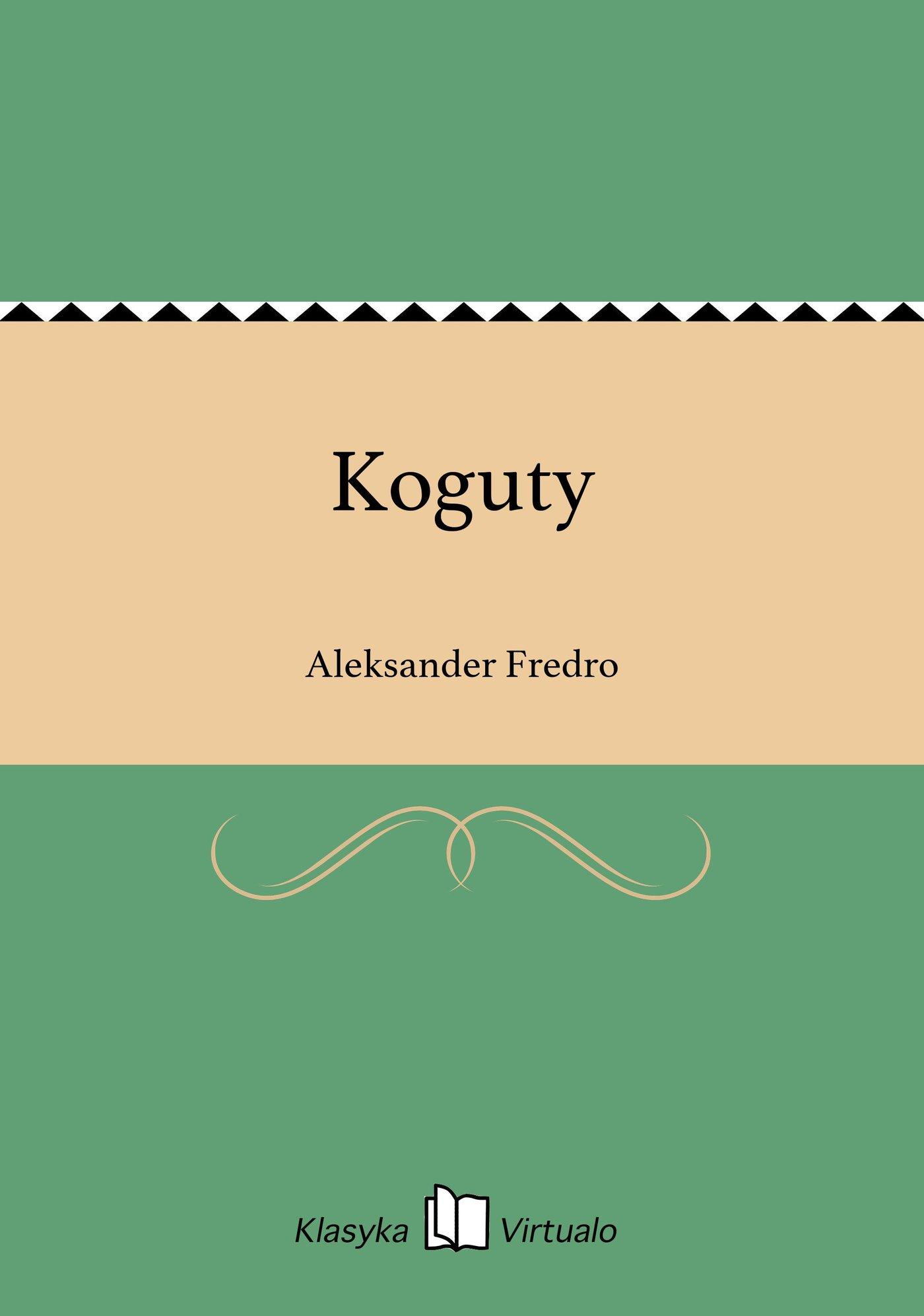 Koguty - Ebook (Książka na Kindle) do pobrania w formacie MOBI