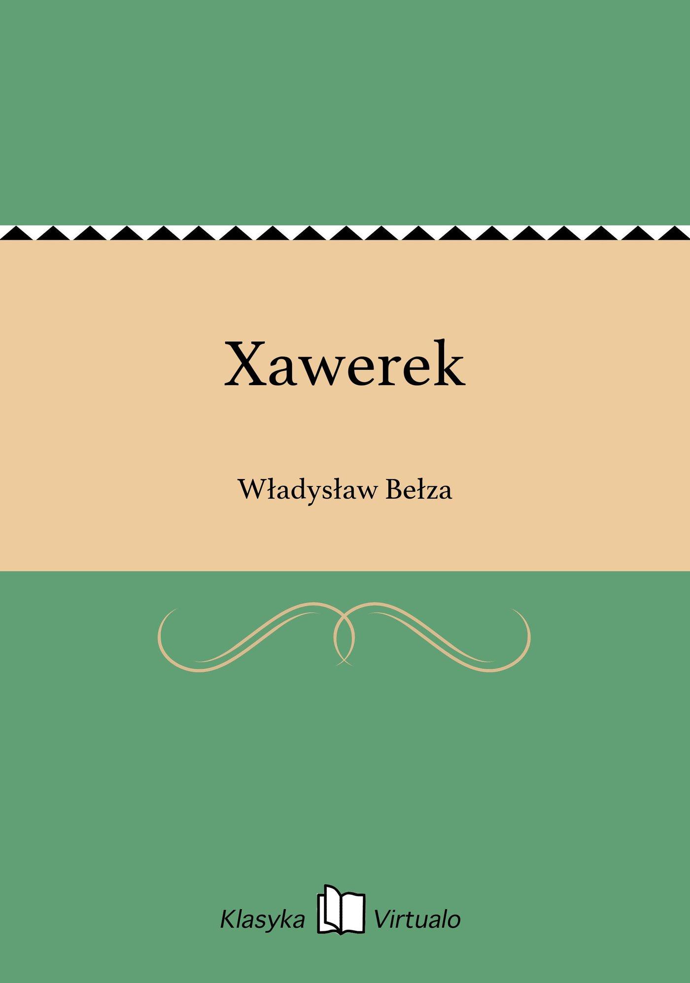 Xawerek - Ebook (Książka na Kindle) do pobrania w formacie MOBI